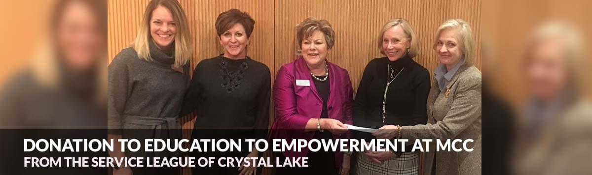 Service League of Crystal Lake donates to the MCC Education for Empowerment Scholarship