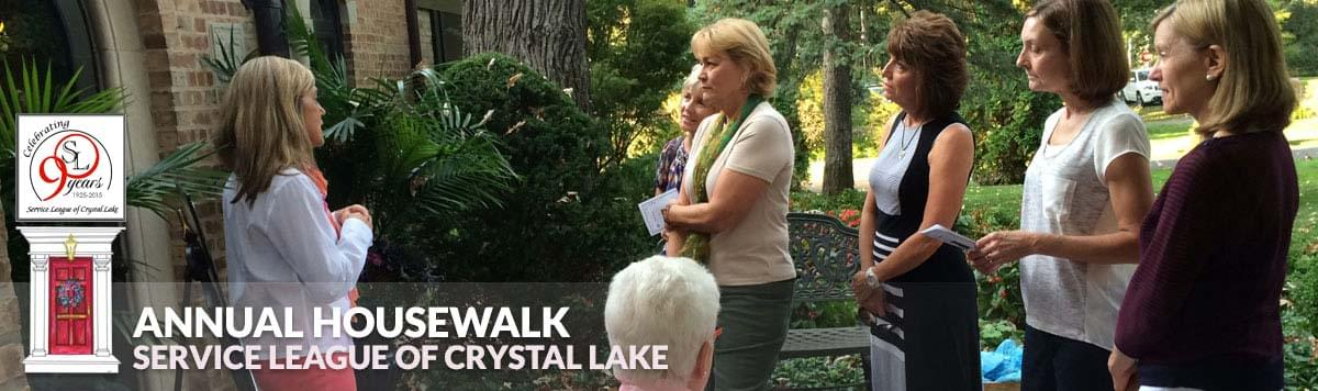 Annual House Walk Service League of Crystal Lake